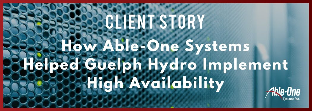 new How Able-One Systems helped guelph hydro implement high availability banner
